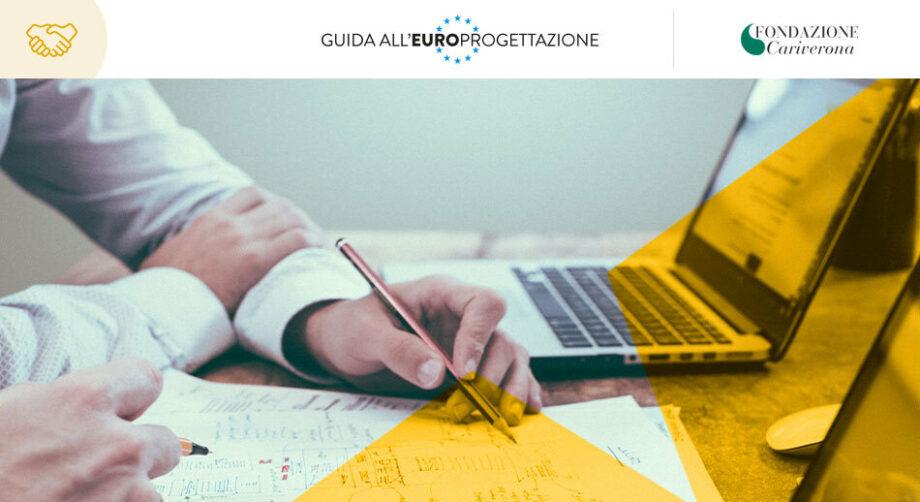 Fondazione Cariverona e Guida all'Europrogettazione: un progetto comune